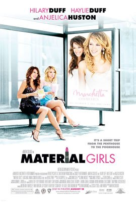 Hilary Duff and Haylie Duff star in MGM's Material Girls