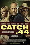 Poster of Catch .44