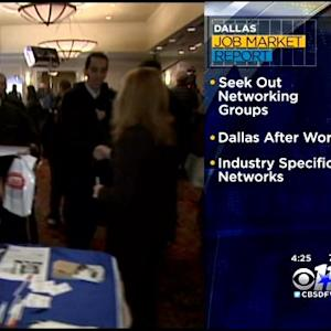 North Texas Jobs Report: Networking Is Key