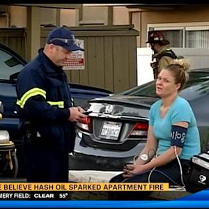 Hash oil may have sparked apartment fire