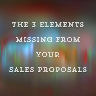 How to Write a Sales Proposal: The 3 Elements You're Missing image 2013 06 20 09.41.04 444x444