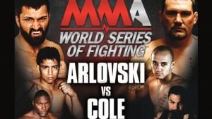World Series of Fighting 1 Weigh-in Results; Arlovski vs. Cole Set for Main Event
