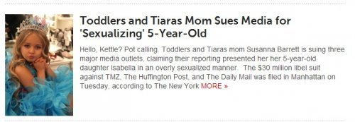 January: Toddlers & Tiaras Mom Sues Media