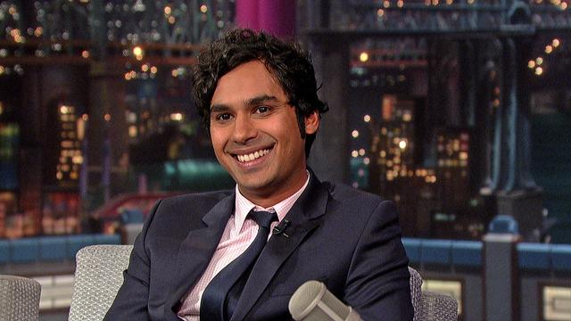 "David Letterman - ""The Big Bang Theory"" star, Kunal Nayyar"