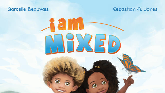 "In this undated image released by James C. Webster/Stranger Comics, the cover of a children's book, ""I am Mixed,"" from a new children's series, by Garcelle Beauvais and co-author, Sebastian A. Jones is seen. (AP Photo/James C. Webster/Stranger Comics)"