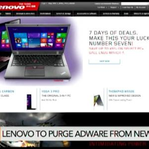 Why Lenovo Is Purging Adware From New PCs