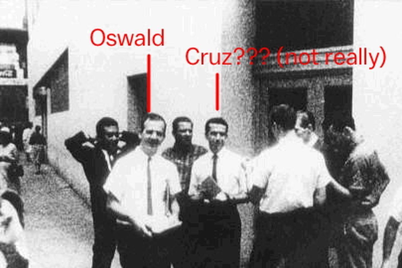 We shouldn't have to explain that Ted Cruz's dad didn't kill JFK, but here goes, I guess