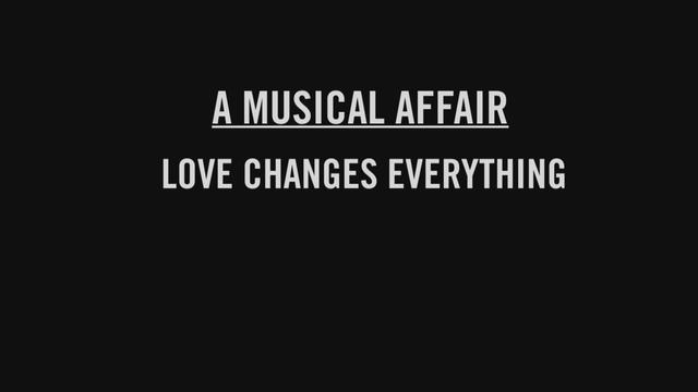 Love Changes Everything (Track by Track Clip)