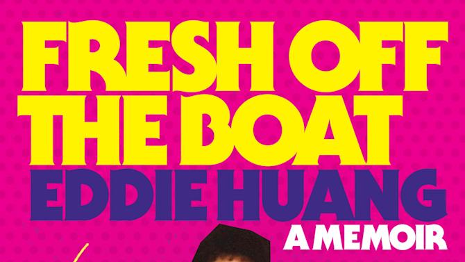 """This publicity book cover image released by Spiegel & Grau shows """"Fresh Off the Boat,"""" a memoir by Eddie Huang. (AP Photo/Spiegel & Grau)"""