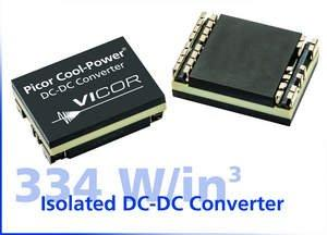 Vicor Corporation Expands Picor Isolated Cool-Power ZVS DC-DC Converter Module Line Up With New High Density (334 W/in3) Solutions