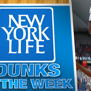 Dunks of the Week Presented by New York Life