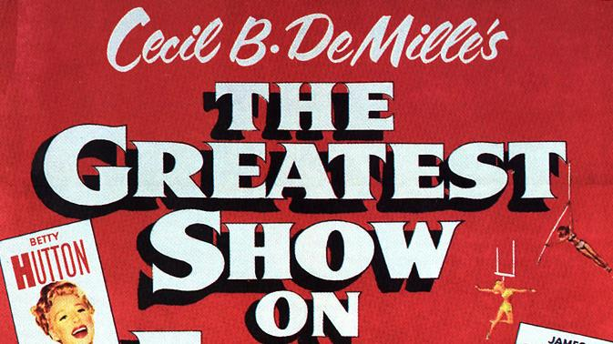 """The Greatest Show on Earth"" (1952)"