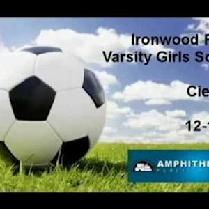 Ironwood Ridge Girls Varsity Soccer vs. Cienega 12/12/14 (W) 3-0
