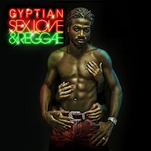 """This CD cover image released by V.P. Records shows """"Sex, Love & Reggae,"""" the latest release by Gyptian. (AP Photo/V.P. Records)"""
