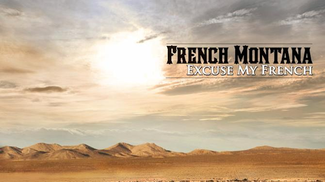 """This CD cover image released by Bad Boy/Interscope shows """"Excuse My French,"""" the latest release by French Montana. (AP Photo/Bad Boy/Interscope)"""