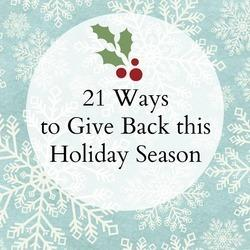 21 Ways To Give Back This Holiday Season