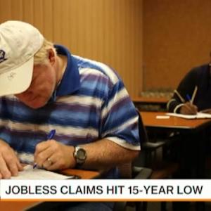 Jobless Claims Hit 15-Year Low