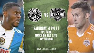 Philadelphia Union vs. Houston Dynamo | MLS Match Preview