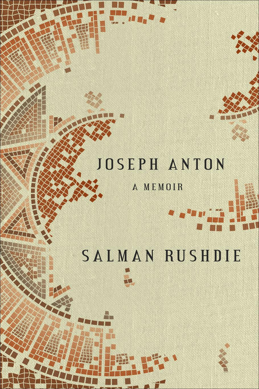 "This book cover image released by Random House shows ""Joseph Anton,"" a memoir by Salman Rushdie. Joseph Anton was Rushdie's alias when he was in hiding after Iran's Ayotallah Khomeini called for his death for the alleged blasphemy of ""The Satanic Verses.""  (AP Photo/Random House)"