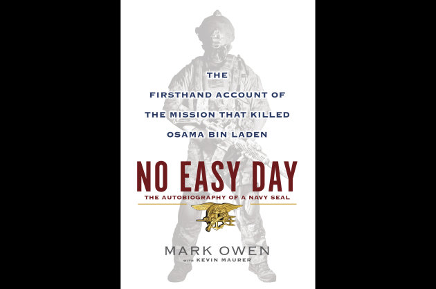 FILE - This book cover image released by Dutton shows &quot;No Easy Day: The Firsthand Account of the Mission that Killed Osama Bin Laden,&quot; by Mark Owen with Kevin Maurer. The firsthand account of the Navy SEAL raid that killed Osama bin Laden contradicts previous accounts by administration officials, raising questions as to whether the terror mastermind presented a clear threat when SEALs first fired upon him. (AP Photo/Dutton, File)