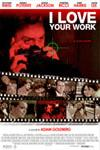 Poster of I Love Your Work