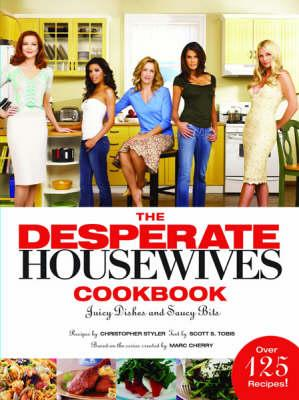 The Desperate Housewives Cookbook