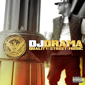 """This CD cover released by E1 Music shows the latest release by DJ Drama, """"Quality Street Music."""" (AP Photo/E1 Music)"""