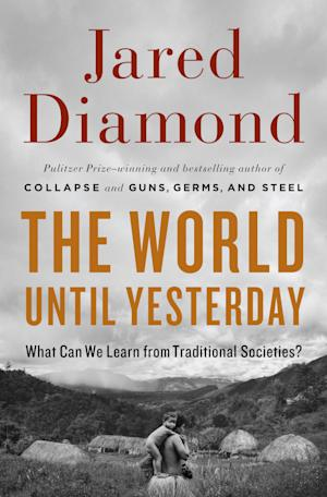 """This book cover image released by Viking shows """"The World Until Yesterday: What Can We Learn from Traditional Societies?"""" by Jared Diamond. (AP Photo/Viking)"""