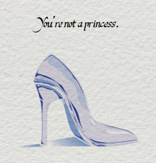 You are not a princes... but you can still rule the world!