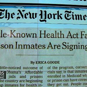 Headlines: Prison inmates signing up for Obamacare