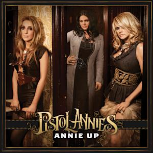 """This CD cover image released by Sony Nashville/RCA shows the latest release by the Pistol Annies, """"Annie Up."""" (AP Photo/Sony Nashville/RCA)"""