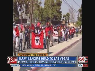 Local UFW leaders head to Las Vegas to hear President's speech on immigration reform