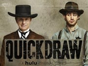Hulu Launches New Original Series, 'Quick Draw'