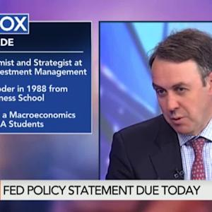 What to Expect From Today's Fed Policy Statement