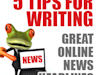 Five Tips for Writing Great Online News Headlines