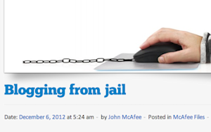 John McAfee Is Blogging in Jail (a Lot)