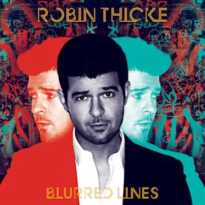 "This CD cover image released by Interscope Records shows ""Blurred Lines,"" by Robin Thicke. (AP Photo/Interscope Records)"