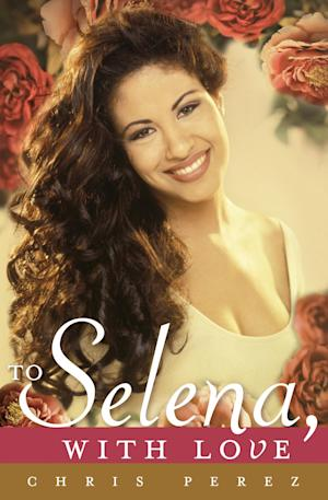"""In this cover image released by Celebra, """"To Selena, with Love,"""" by Chris Perez, is shown. Perez says the book, released Tuesday, allows him to share his memories of his wife, the late Selena Quintanilla, who was shot and killed on March 31, 1995, two weeks shy of her 24th birthday. (AP Photo/Celebra)"""