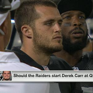 Should QB Derek Carr start for the Oakland Raiders?
