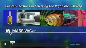 Mass-Vac, Inc. Vacuum Inlet Trap Video Describes Filtration Solutions