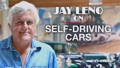 Jay Leno on why self-driving cars are largely hype