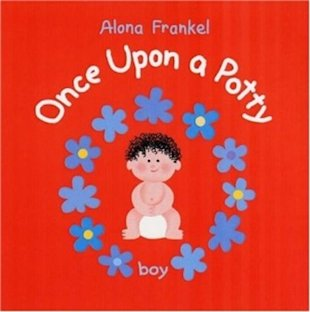 Once Upon a Potty - Boy: by Alona Frankel $7.95