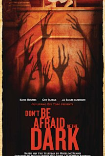 Don t Be Afraid of the Dark