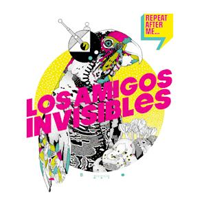 """This CD cover image released by Nacional Records shows """"Repeat After Me,"""" by Los Amigos Invisibles. (AP Photo/Nacional Records)"""