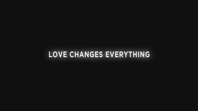 Love Changes Everything (Track by Track)