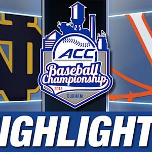 Notre Dame vs Virginia | 2015 ACC Baseball Championship Highlights