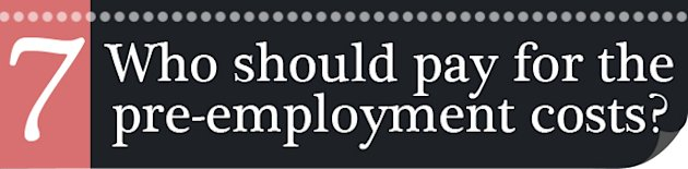 Who-should-pay-for-the-pre-employment-costs-7