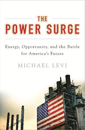 """This book cover image released by Oxford University Press shows """"The Power Surge: Energy, Opportunity, and the Battle for America's Future,"""" by Michael Levi. (AP Photo/Oxford University Press)"""