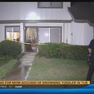 Hearing for mom accused of drowning toddler in tub 6:00 a.m.