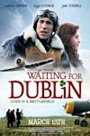 Poster of Waiting For Dublin